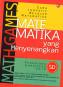 MATH GAMES; Matematika yang Menyenangkan