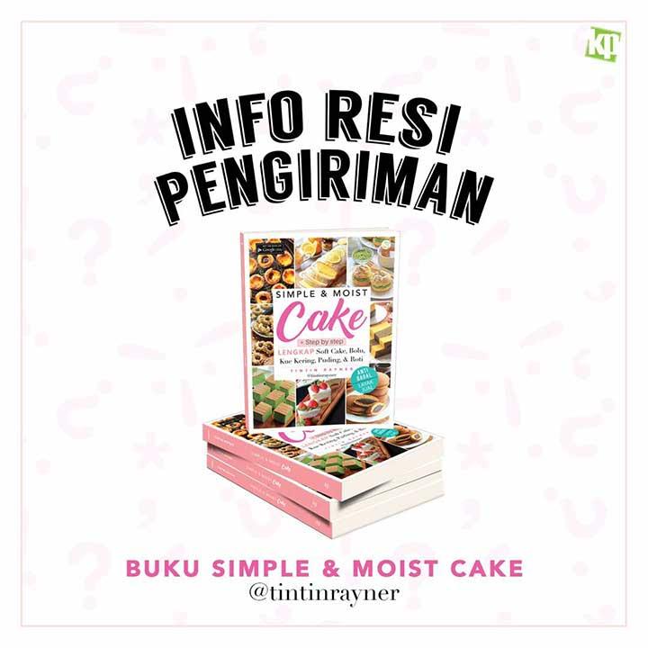 Nomor Resi Pemesan Buku Simple & Moist Cake